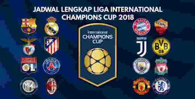 Jadwal bola international champion cup icc 21 23 26 28 29 30 juli 2018 reheart Images